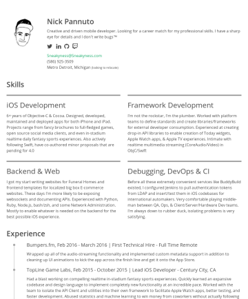 Nick Pannuto's CakeResume - Nick Pannuto Creative and driven mobile developer. Looking for a career match for my professional skills. I have a sharp eye for details and I don'...