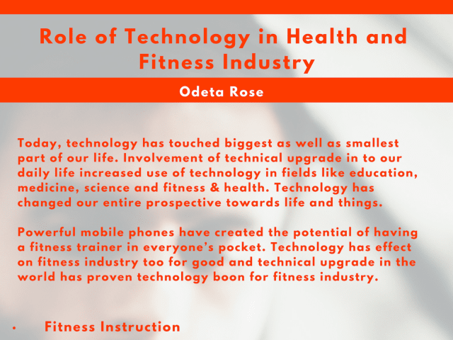 Technology and Fitness Industry – Odeta Rose