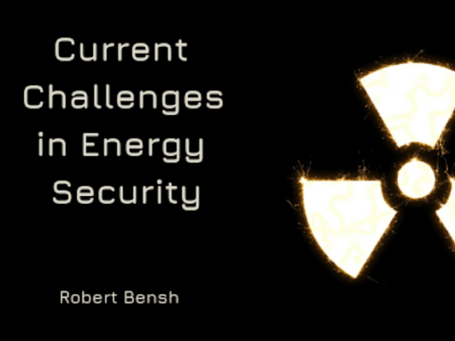 Current Challenges in Energy Security