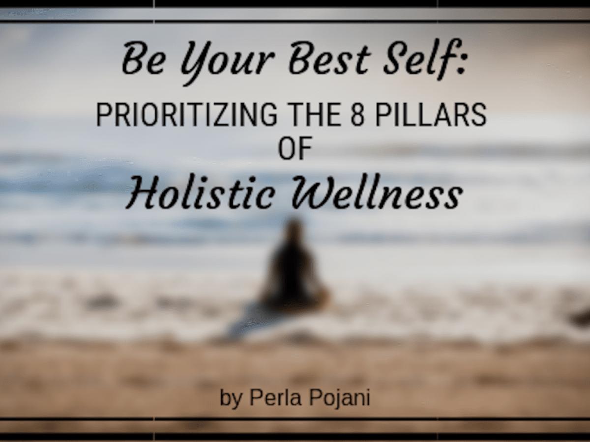 prioritizing the 8 pillars of holistic  u2013 perla pojani u2019s
