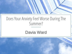 Davia Ward | Does Your Anxiety Feel Worse?
