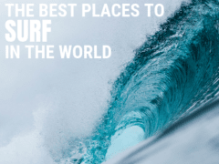 The Best Places To Surf In The World