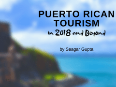 Puerto Rican Tourism Today