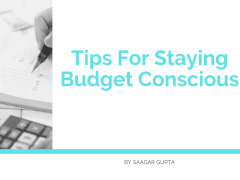 Tips For Staying Budget Conscious