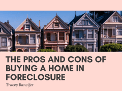 The Pros and Cons of Buying a Home in Foreclosure