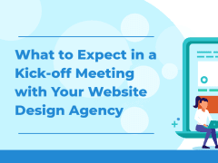 What to Expect in a Kick-off Meeting with Your Web