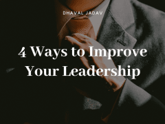 4 Ways to Improve Your Leadership
