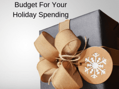 How To Budget For Your Holiday Spending