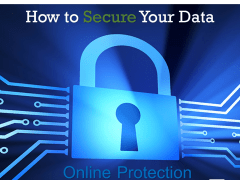 Secure Your Online Data & Information Properly