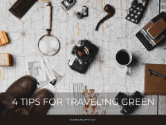 4 Tips for Traveling Green