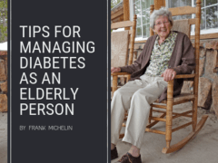 Tips for Managing Diabetes as an Elderly Person