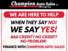 Champion Auto Sales Says YES