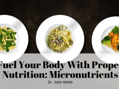 Fuel Your Body: Micronutrients