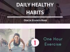 Daily healthy habits   Odeta Stuikys Rose