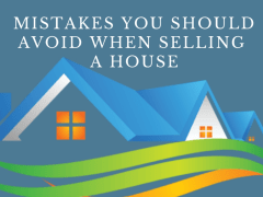 Selling Your House? Avoid These Mistakes