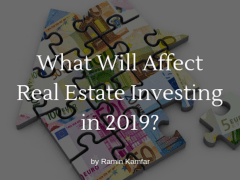 What Will Affect Real Estate Investing in 2019?