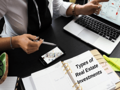 Diffeternt Types of Real Estate Investments