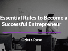 Rules for  Entrepreneurs – Odeta Rose