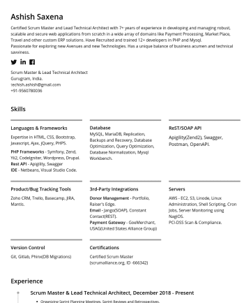 Scrum Master/Project Manager Resume Samples - Normalization, Mysql Workbench. ReST/SOAP API Apigility(Zend2), Swagger, Postman, OpenAPI. Product/Bug Tracking Tools Zoho CRM, Trello, Basecamp, JIRA, Mantis. 3rd-Party Integrations Donor Management - Portfolio, Raiser's Edge. Email - Jango(SOAP), Constant Contact(REST). Payment Gateway - GoeMerchant, USAG(United States Alliance Group) Servers AWS - EC2, S3, Linode, Linux...