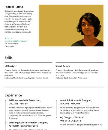 "Resume Samples - 2013 Explored new interactions to substitute sliders Designed UX & UI for the app Handled project delivery & client requirements ""InvestRica named Best Retail Investment Platform by @FinTech_Awards"" Other Projects Samsung ChatON - Tizen Z1, JuneAug 2014 Handled pitches with Vice Presidents of Samsung Designed UI guides for revamping ChatOn Application. Coordinated..."