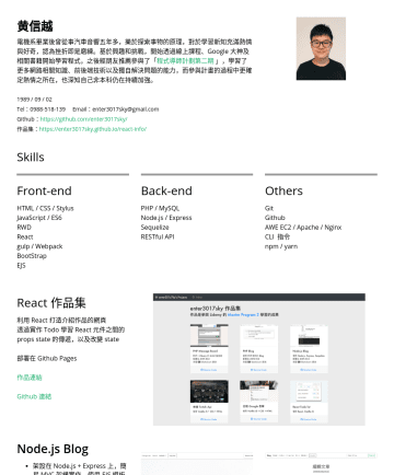 Junior Front End Web Developer Resume Samples - 註冊機制、 解析 markdown 語法、解析顯示時間格式 作品連結 Github PHP Blog PHP / MySQL / AWE EC2 / Nginx PHP PDO 操作 MySQL 使用 PHP Session Extensions, Cryptography Extensions 實作 session 及登入機制 模...