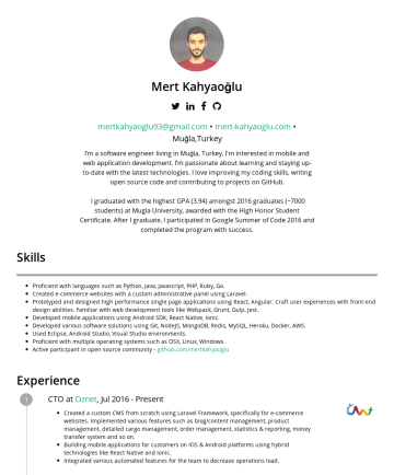 Resume Samples - iyzico mertkahyaoglu93@gmail.com mert-kahyaoglu.com Skills Proficient with programming languages such as JavaScript, Python, PHP, Elixir & Go (from proficient to entry). Prototyped and designed high performance mobile-friendly front-end applications using HTML5 , CSS3 , ESNext , React & Redux , Angular and jQuery . Created server-side applications using frameworks in various...
