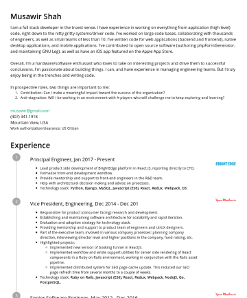 Musawir Shah's resume - Musawir Shah I am a full stack developer in the truest sense. I have experience in working on everything from application (high level) code, right ...