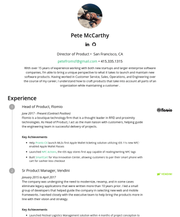 Product Management Resume Examples - Pete McCarthy Product Manager• San Francisco, CA petefromsf@gmail.com •I've helped launch successful, industry changing startups, bootstrapped my o...