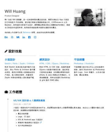 Resume Samples - Will Huang Product Designer 嗨!我是 Will 黃懷慶,是一位熱愛學習的產品設計師。專研於網站及 App 介面設計已有超過 6 年的經驗。曾任職於兩家...