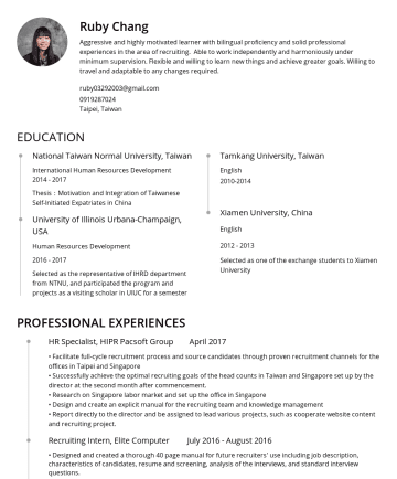 Resume Samples - Ruby Chang Professional and highly motivated learner with bilingual proficiency and solid professional experiences in the area of recruiting in Tai...