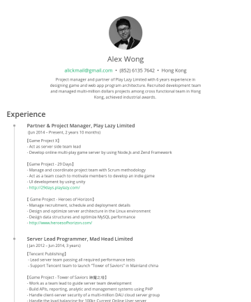 alickmail's CakeResume - Alex Wong alickmail@gmail.com • (852) 6135 7642 • Hong Kong Project manager and partner of Play Lazy Limited with 6 years experience in designing g...
