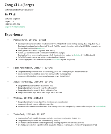 軟體工程師 Resume Samples - update admin site(Flask & Django) Develop real-time harmonic pitch class profile & chord detection module for GoGuitar (C++ & Objective-C) PoC of BLE remote control app with C++ extension(React Native) Cross-category item recommendation system for GoGuitar (Python & LightFM) Full-text search engine via inverted...