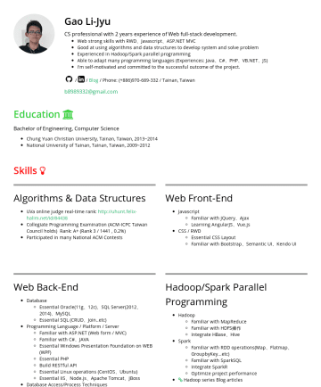 Li Jyu Gao's CakeResume - Gao Li-Jyu CS professional with 2 years experience of Web full-stack development. Web strong skills with RWD、Javascript、ASP.NET MVC Good at using a...