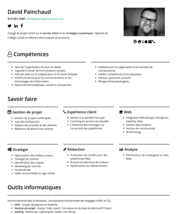 Chargé de projets Web Resume Samples - Canva. Publicité : Power Editor, Facebook Insights. Connaissance de base de AdWords. Vidéo/Webdiffusion : WeVideo, Flash Media Live Encoder, Adobe Connect. Autres : Zendesk, Eventbrite, Wufoo, Evernote, Google Drive, Dropbox, Paper, SlideShare, Zapier, Adobe Acrobat XI Pro. Expérience Soutien aux communications Ordre des travailleurs sociaux et des thérapeutes conjugaux et familiaux du...