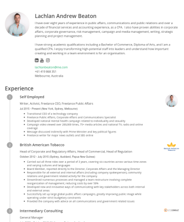 Lachlan Andrew Beaton's CakeResume - Lachlan Andrew Beaton I have over eight years of experience in public affairs, communications and public relations and over a decade of financial s...