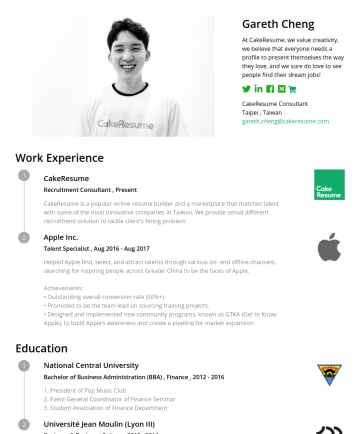 """Resume Examples - Gareth Cheng """"Everyone you meet is fighting a battle you know nothing about. Be kind. Always."""" CakeResume Consultant Taipei, Taiwan • gareth.cheng@..."""