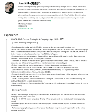 Marketing Associate Resume Examples - Ann Shih (施柔安) Content marketing, campaign specialists, planning content marketing strategies and data analysis ,optimization, proficient in conten...
