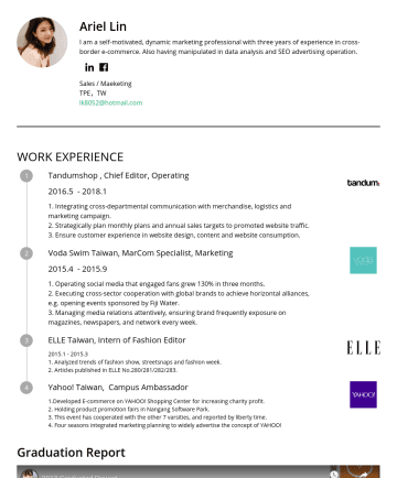 Sales / Marketing Resume Samples - Ariel Lin I am a self-motivated, dynamic marketing professional with three years of experience in cross-border e-commerce. I was in charge of a stu...