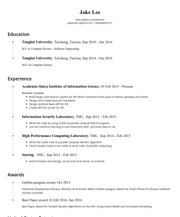 Resume Samples - driver on android Awards Golden penguin award, Oct 2013 Industrial Development Bureau, Ministry of Economic Affairs Golden penguin award for Smart Phone of Infrared radiation remote controller. Best Paper award, ICASI 2016, Jun 2016 Best Paper Award for Parallel Genetic Algorithms on the GPU Using Island Model and Simulated Annealing...