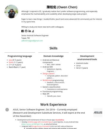 資深軟體工程師 Resume Examples - 陳柏佑 (Owen Chen) Android software engineer with about 3 years of experience maintaining and developing a large-scale android project. Via this proje...