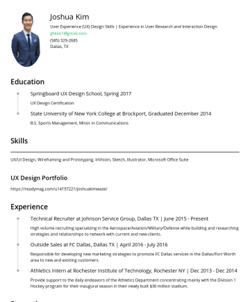 Joshua Kim's CakeResume - Joshua Kim UX Designer jjhkim1@gmail.comDallas, TX Education Springboard UX Design School, Spring 2017 UX Design Certification State University of ...