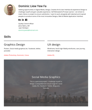 graphic designer, Ui designer Resume Samples - Dominic Liew Yew Fa Seeking opportunities in Digital Media, Design, Creative Art & User Interface & experience Design to challenge myself and gain ...