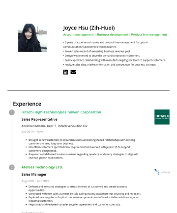 Sales Manager Resume Examples - Joyce Hsu (Zih-Huei) Account management| Business development|Product line management • 6-year experience in sales and product line management for ...