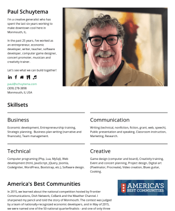 Resume Samples - Paul Schuytema I'm a creative generalist who has the honor of serving as the Executive Director of the Iron County Economic Chamber Alliance. In the past 25 years, I've worked as an entrepreneur, economic developer, writer, teacher, software developer, computer game designer, concert promoter, musician and creativity trainer...