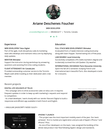 Ariane Deschenes Foucher's CakeResume - Ariane Deschenes Foucher WEB DEVELOPER arianedesf@gmail.com | 438.826.6217 | Toronto, Canada Experience WEB DEVELOPER/ Telus Digital Part of the ag...