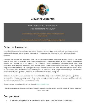 Giovanni Costantini's CakeResume - Giovanni Costantini www.costantini.pw j@costantini.pwPesaro, Italy Consolidata esperienza pluriennale in ambito vendite e trattative internazionali...