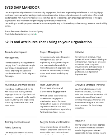 Resume Samples - to develop concise reports that include referenced qualitative and quantitative analysis on any topic. Recent Experience Founder at Water Democracy , MarPresent Water Democracy is a social enterprise that works on simplification of existing water purification solutions to make them affordable and easily maintainable for everyone to have access to clean...