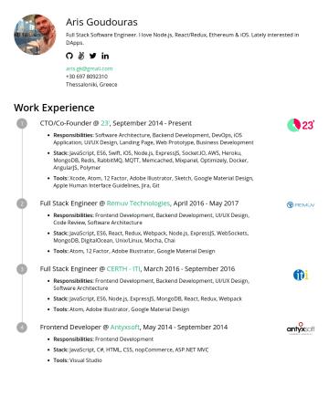Resume Examples - Aris Goudouras Full Stack Software Engineer @ OASYS . Coding in JS (React, Node.js), Go & Swift (iOS). aris.gk@gmail.comThessaloniki, Greece Work E...