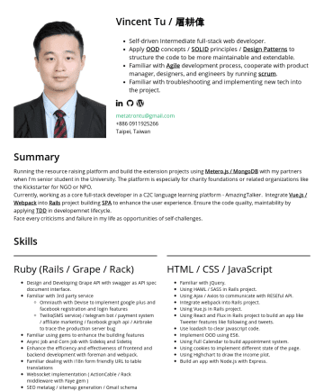 Vincent Tu's CakeResume - Vincent Tu / 屠耕偉 Self-driven full-stack web developer. Apply OOD concepts / SOLID principles / Design Patterns to structure the code to be more mai...