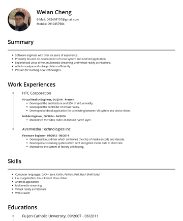 android application developer Resume Examples - Weian Cheng E-Mail: D@gmail.com Mobile:Birth: 1985/7 Overview Software engineer with over 6 years of experience Primarily focused on development of...